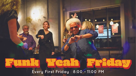 Funk Yeah Friday Old School Dance Party