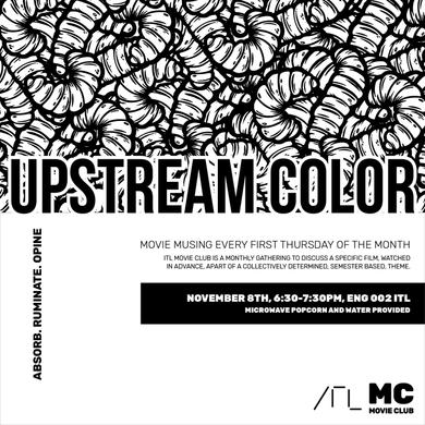 ITL-Movie-Club-Upstream-Color-04_720.png