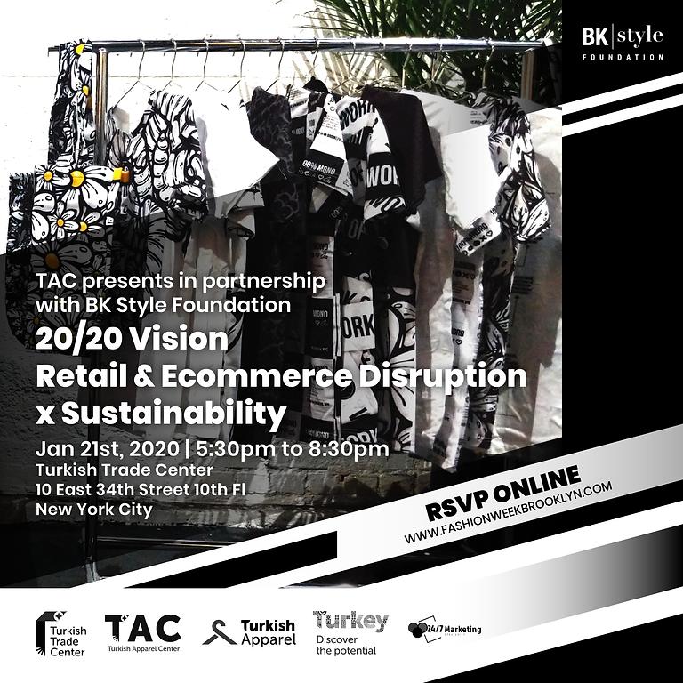 20/20 Vision Retail & E-Commerce Disruption x Sustainability