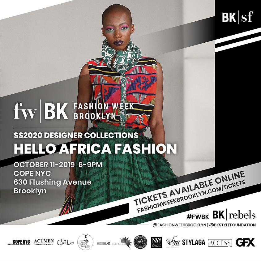 """SS2020 """"Hello Africa Fashion"""" RUNWAY Designer Collections"""