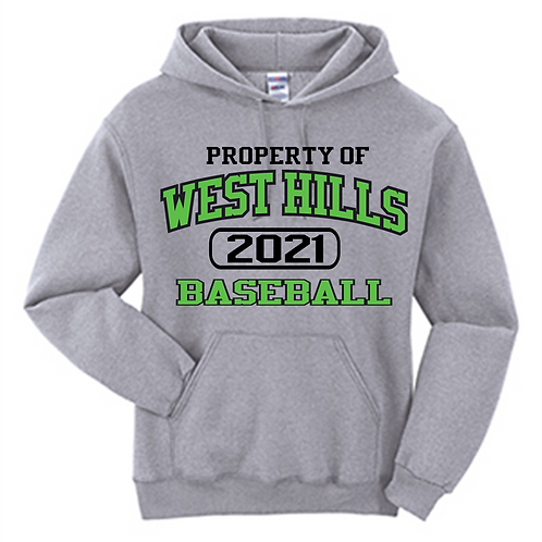 Property of West Hills Baseball Hoodie - West Hills Baseball