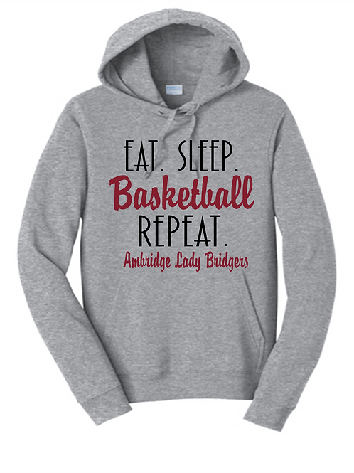 Eat Sleep Basketball Repeat Hoodie - Ambridge Lady Bridgers Basketball