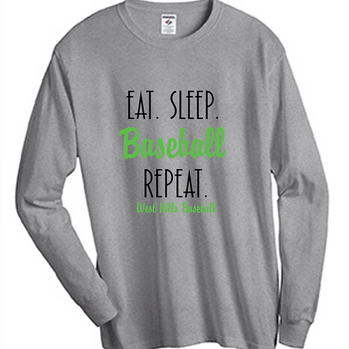 Eat Sleep Baseball Repeat Long Sleeve T-Shirt - West Hills Baseball