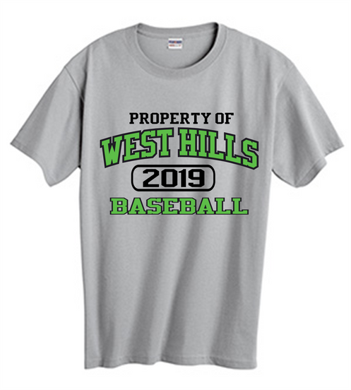 new arrival 19548 647c4 Property of West Hills Baseball SS T-Shirt - West Hills Baseball