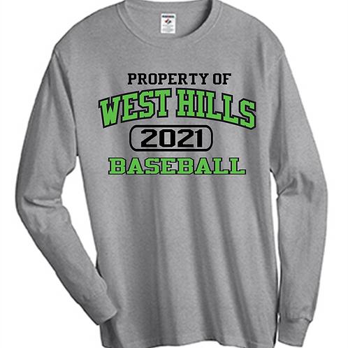 Property of West Hills Baseball Long Sleeve T-Shirt - West Hills Baseball