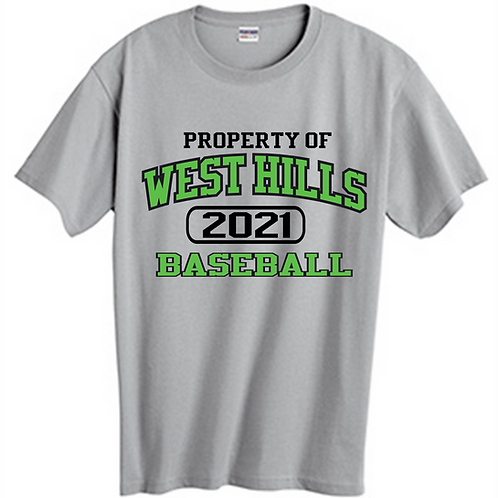 Property of West Hills Baseball SS T-Shirt -  West Hills Baseball