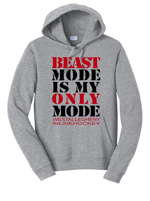 Beast Mode is My Only Mode Hoodie - West Allegheny Inline Hockey