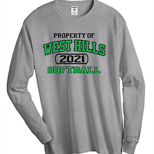 Property of West Hills Softball Long Sleeve T-Shirt - West Hills Softball