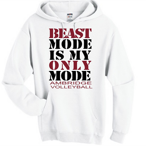 Beast Mode is My Only Mode Hoodie - Ambridge Volleyball