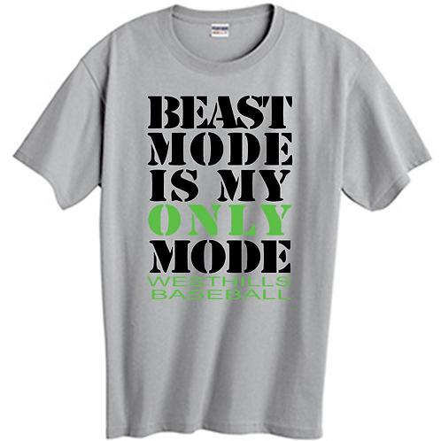 Beast Mode SS T-Shirt -  West Hills Baseball