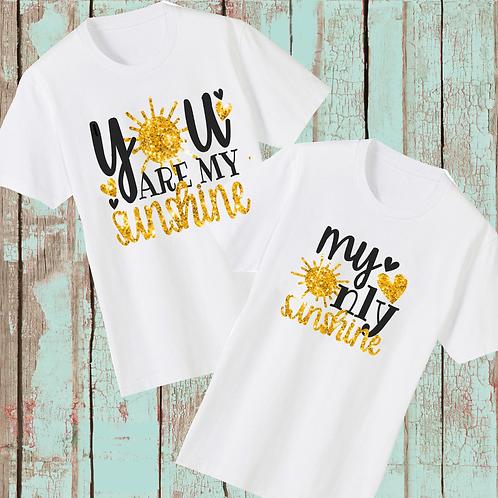 You are My Sunshine My Only Sunshine T-Shirt