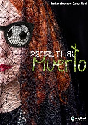 CARTEL-PENALTI-AL-MUERTO BLANDO OK.jpg