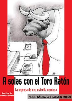 A_SOLAS_CON_EL_TORO_RATÓN