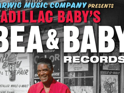 Cadillac Baby's Bea & Baby Records—The Definitive Collection