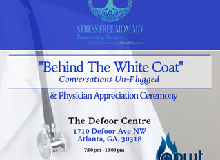 """""""Stress Free Mom MD and Physicians Working Together Collaborate to Host National Physicians Wee"""