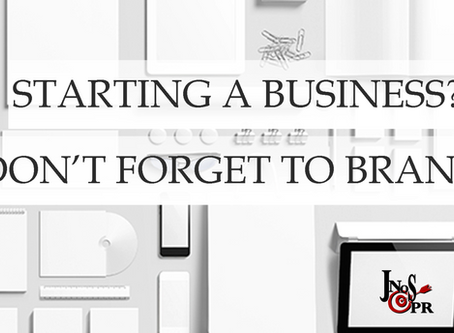 Starting A Business? Don't Forget to Brand!