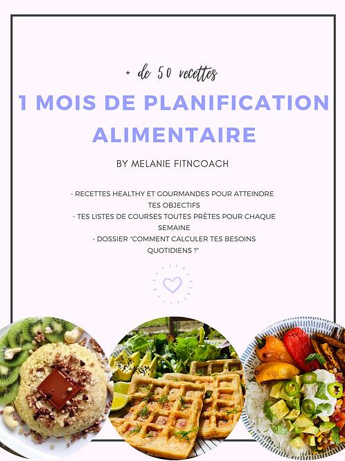 1 MOIS DE PLANIFICATION ALIMENTAIRE - édition printemps/été 2021