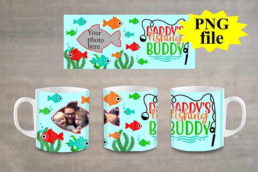 DIGITAL Daddy's Fishing Buddy Photo Mug Wrap File