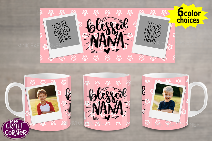 DIGITAL Blessed Nana Photo Mug Wraps
