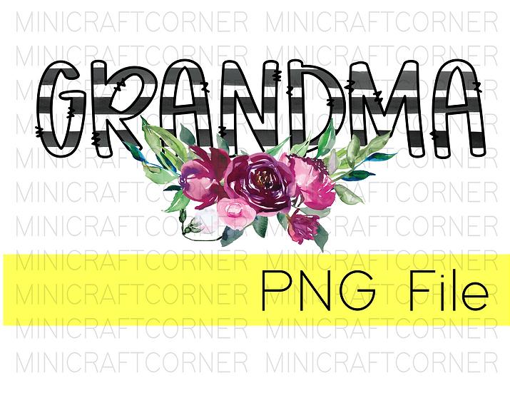 PNG -Grandma Floral Design File