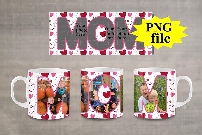 DIGITAL Mom Photo Mug Wrap