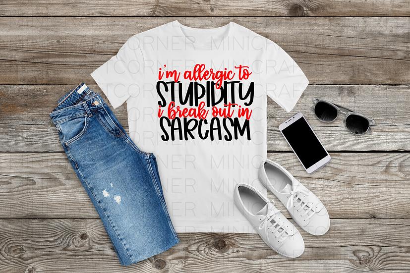 DIGITAL I'm Allergic to Stupidity Shirt File