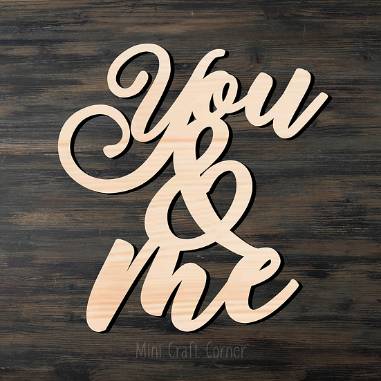 You & Me Wooden Cutout