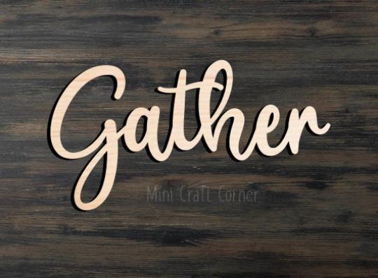 Gather Wooden Cutout