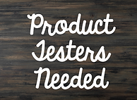 product testers needed.png