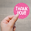 Thumbnail: PNG - Valentines Thank You Stickers