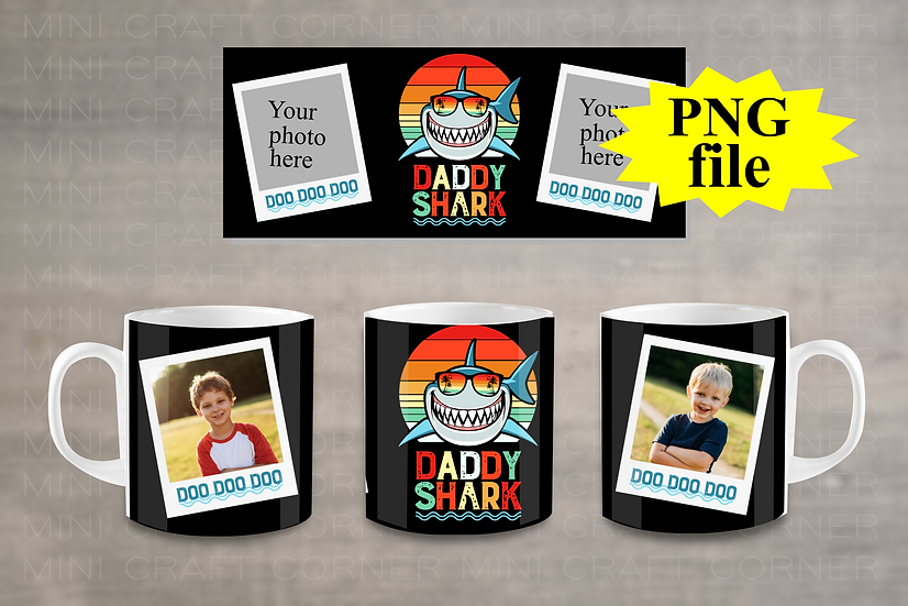 DIGITAL Daddy Shark Photo Mug Wrap File