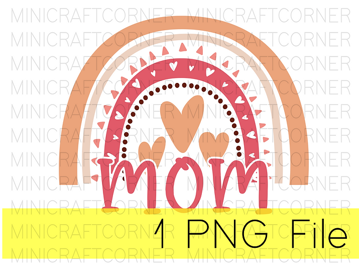 PNG -Mom with Rainbow Design File