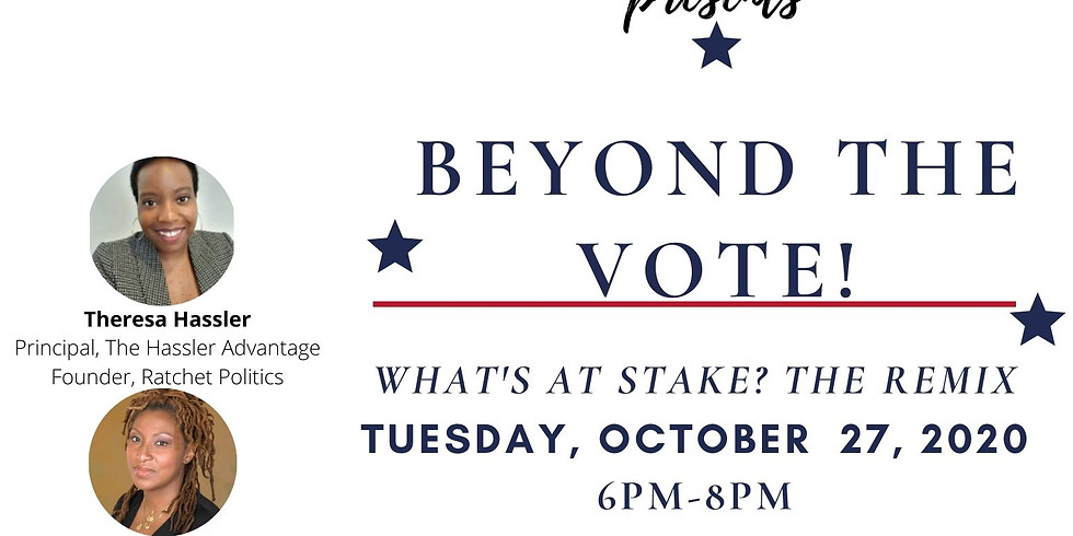 "#IAMTHEVOTE presents ""Beyond The Vote"""