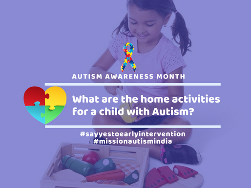 What are the home activities for a child with Autism?