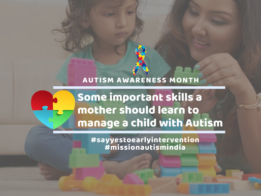 Some important skills a mother should learn to manage a child with Autism