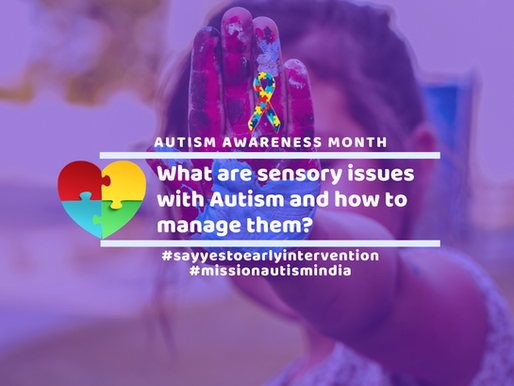 What are sensory issues with Autism and how to manage them?
