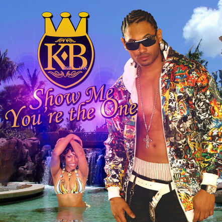 king Blak / Show Me You're The One