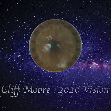 Cliff Moore  2020 Vision.jpg
