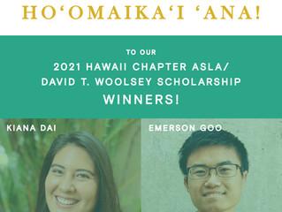 2021 Hawaii Chapter ASLA / David T. Woolsey Scholarship Winners