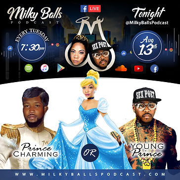 Milky Balls Podcast - Prince Charming vs
