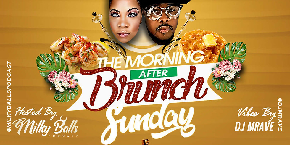 VIP ACCESS : THE MORNING AFTER BRUNCH SUNDAY