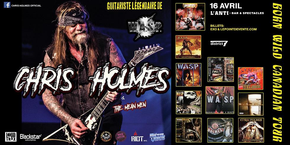 Chris Holmes (Guitariste de WASP) / Jeudi 16 avril / L'Anti
