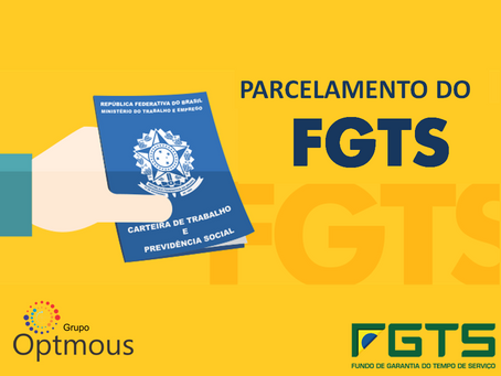 FGTS: Regularize a situação de sua empresa.