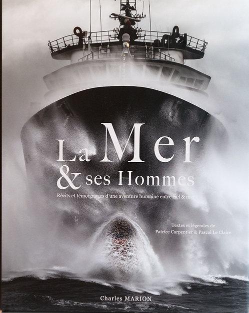 La Mer & ses Hommes