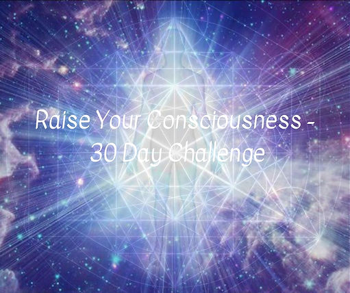 Raise Your Consciousness in 30 Days.jpg