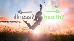 Illness or Health...it's a choice
