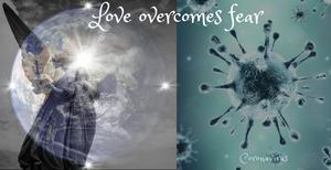 Coronavirus - Love Overcomes Fear