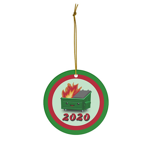 2020 Dumpster Fire Round Ceramic Ornament
