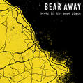 Bear Away - Never in the same place CD cover.jpeg
