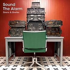 Sirens&Shelter.SoundTheAlarm.jpg